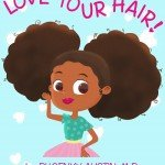 """LOVE YOUR HAIR"" Is Here!! *Book Release Announcement*"