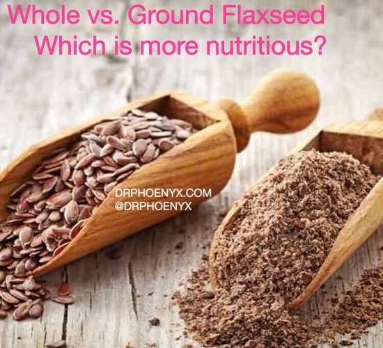 whole vs. ground flaxseed